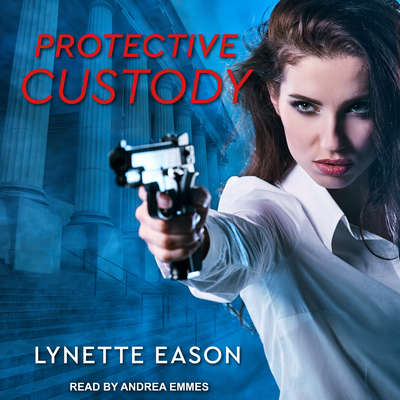 Protective Custody Audiobook, by Lynette Eason