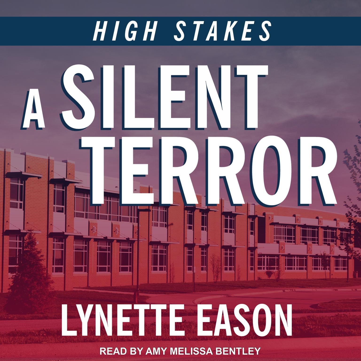 A Silent Terror Audiobook, by Lynette Eason