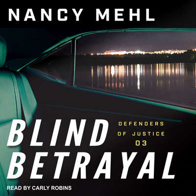 Blind Betrayal Audiobook, by Nancy Mehl