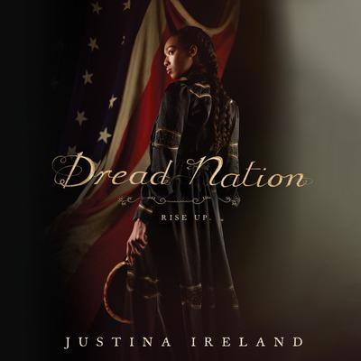 Dread Nation Audiobook, by Justina Ireland