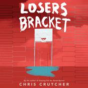 Losers Bracket Audiobook, by Chris Crutcher