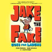Jake the Fake Goes for Laughs Audiobook, by Craig Robinson, Adam Mansbach