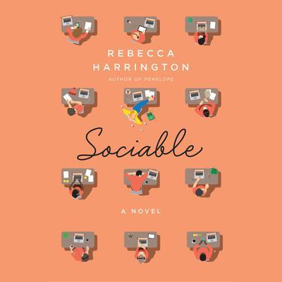 Sociable: A Novel Audiobook, by Rebecca Harrington
