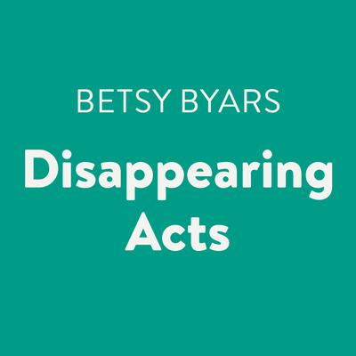 Disappearing Acts Audiobook, by Betsy Byars