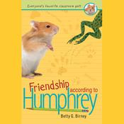 Friendship According to Humphrey Audiobook, by Betty G. Birney
