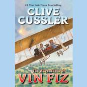 The Adventures of Vin Fiz Audiobook, by Clive Cussler