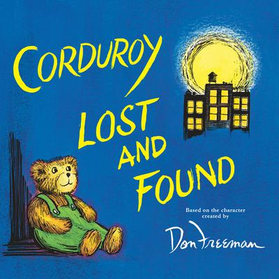 Corduroy Lost and Found Audiobook, by B.G. Hennessy