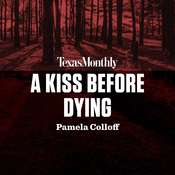 A Kiss Before Dying Audiobook, by Pamela Colloff