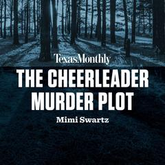 The Cheerleader Murder Plot Audiobook, by MiMi Swartz