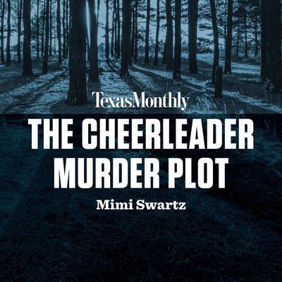 The Cheerleader Murder Plot Audiobook, by Mimi Swartz