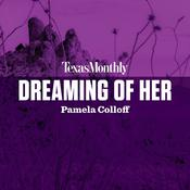 Dreaming of Her Audiobook, by Pamela Colloff