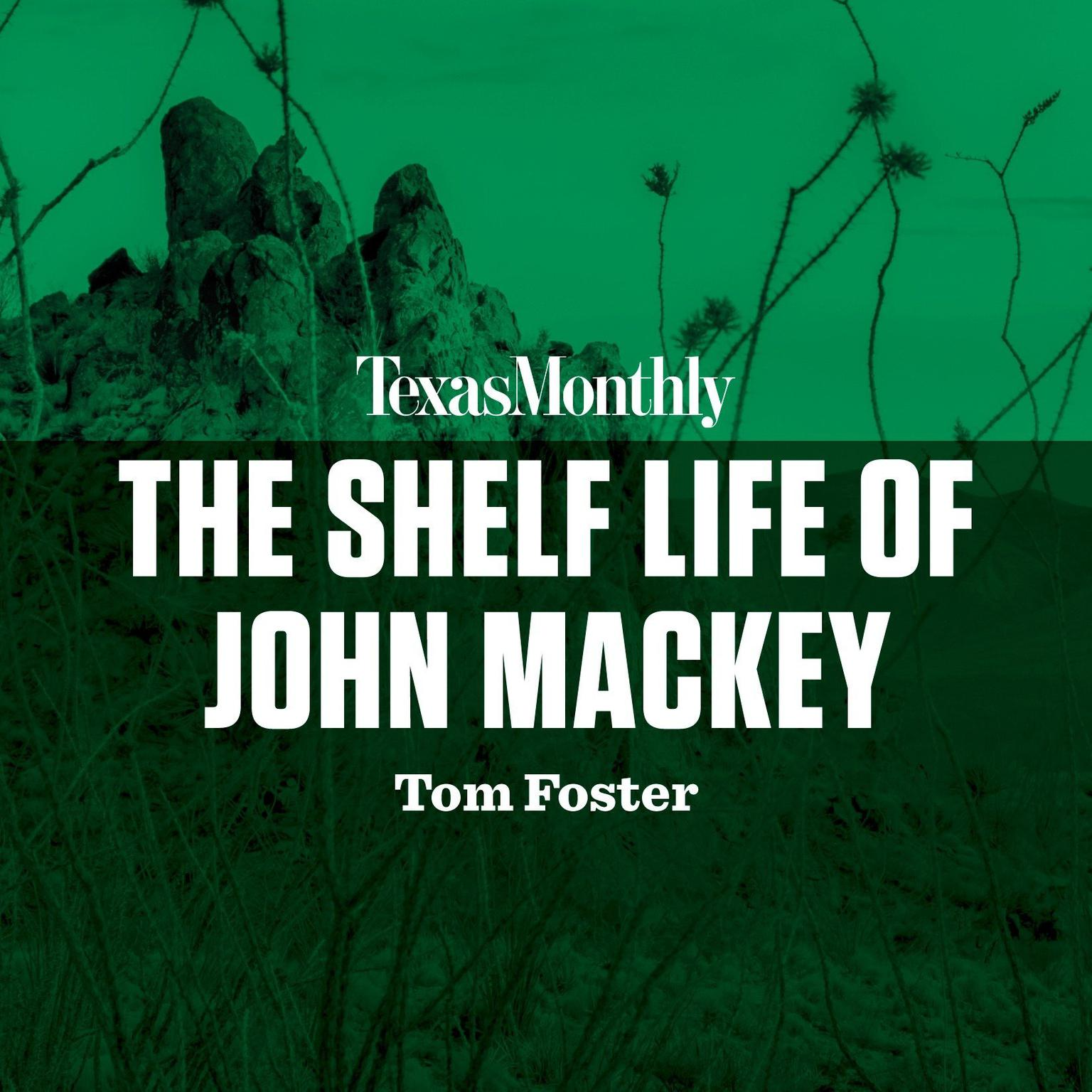 Printable The Shelf Life of John Mackey Audiobook Cover Art
