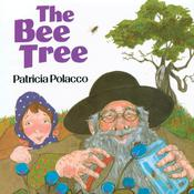 The Bee Tree Audiobook, by Patricia Polacco