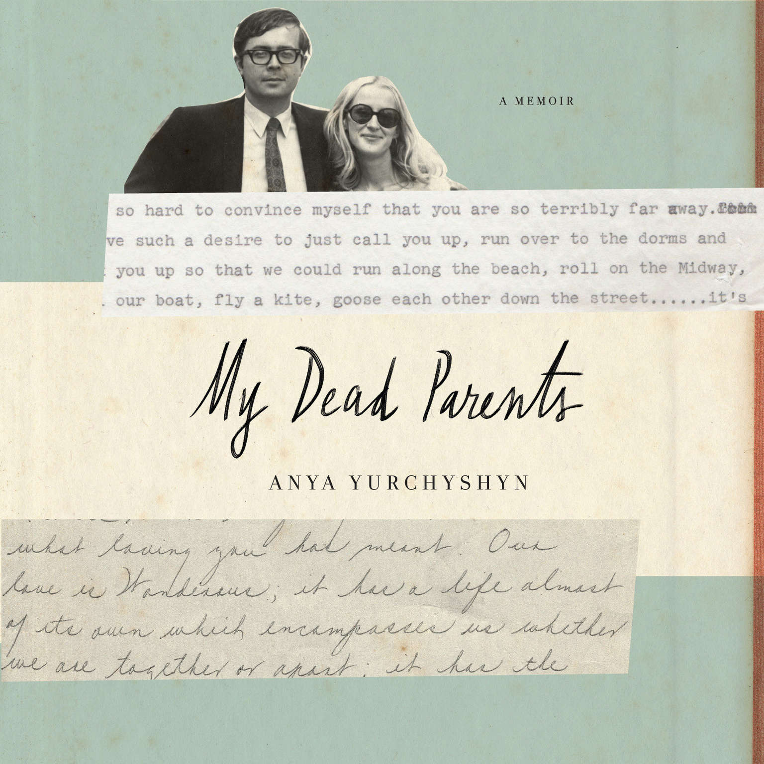 My Dead Parents: A Memoir Audiobook, by Anya Yurchyshyn