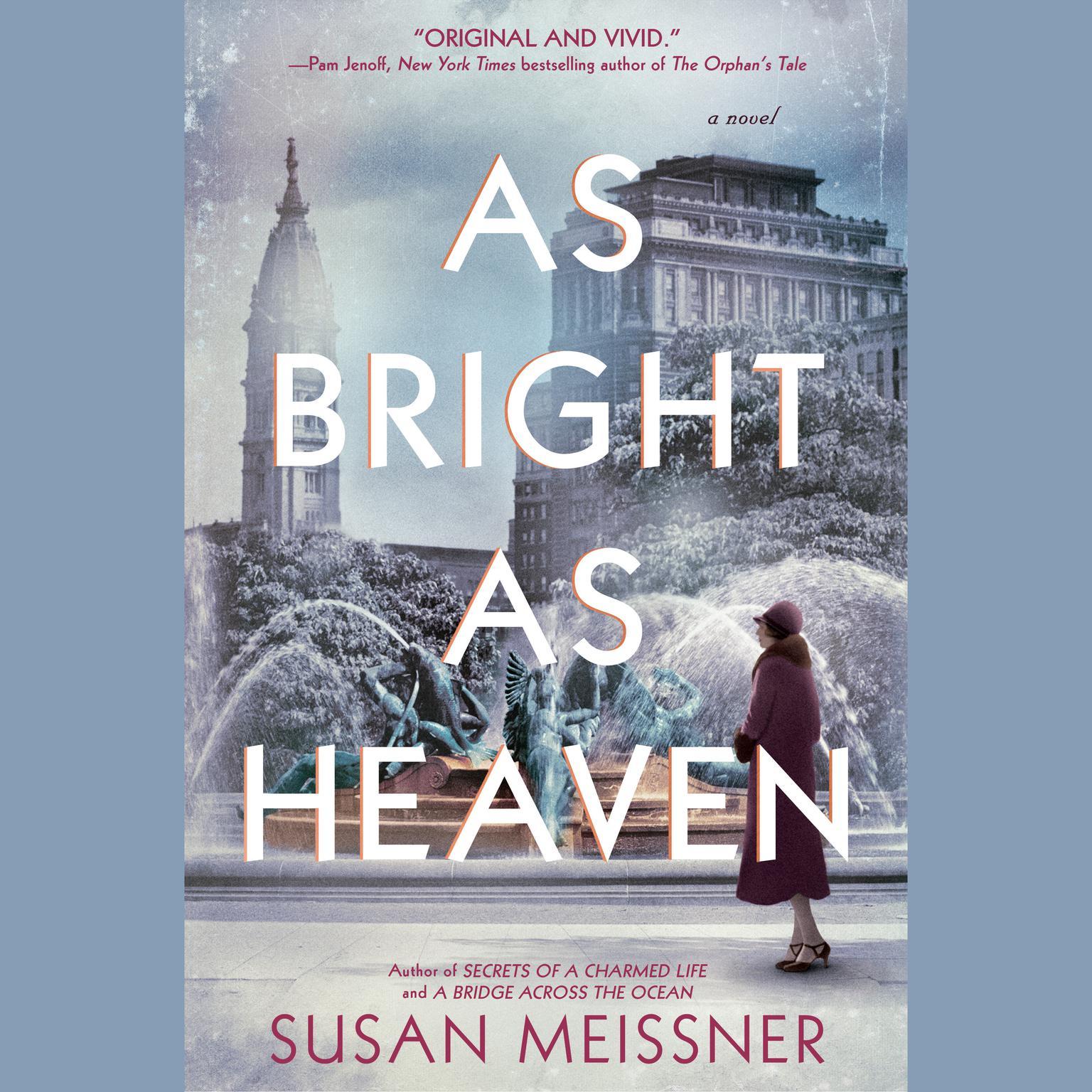 As Bright as Heaven Audiobook, by Susan Meissner
