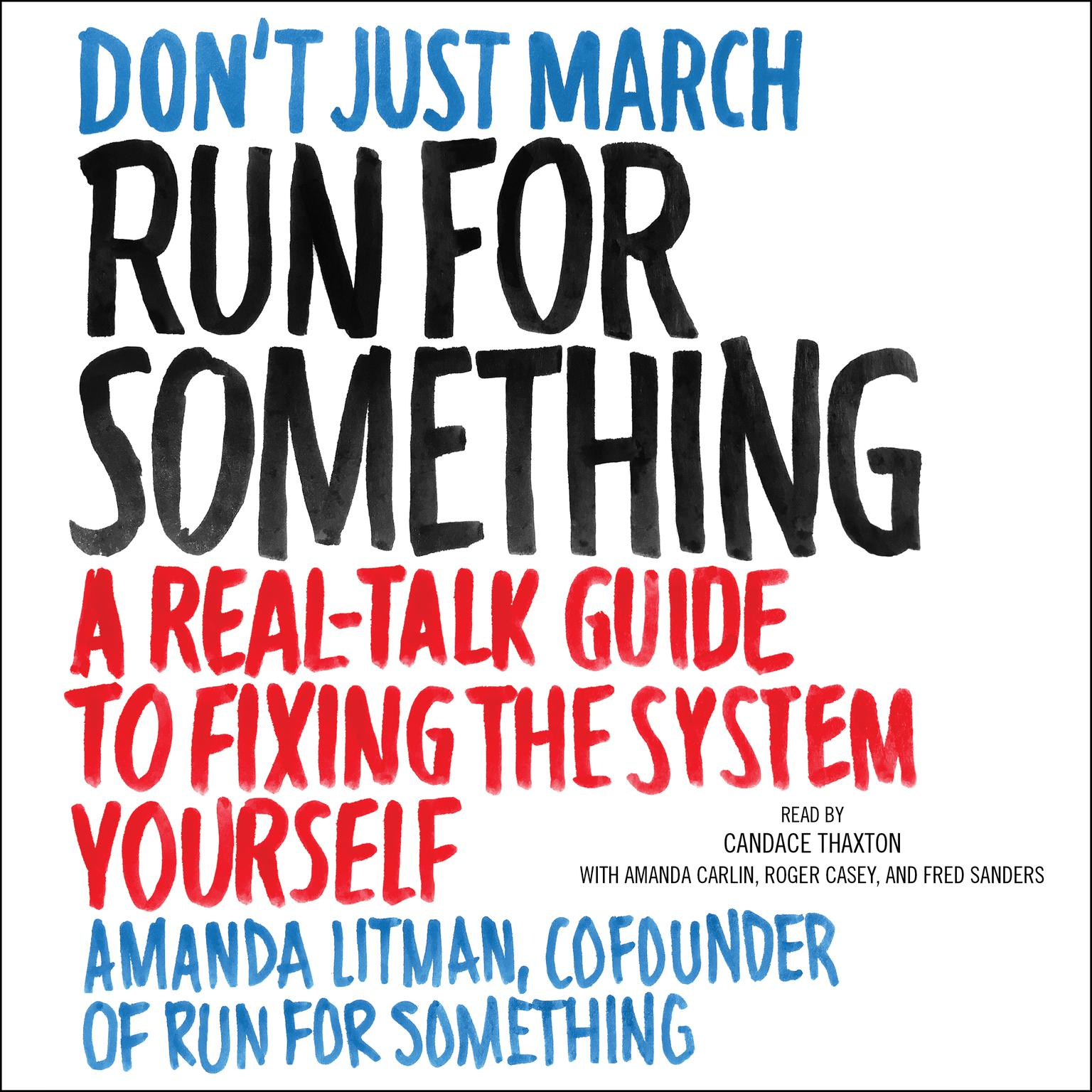 Printable Run for Something: A Real-Talk Guide to Fixing the System Yourself Audiobook Cover Art