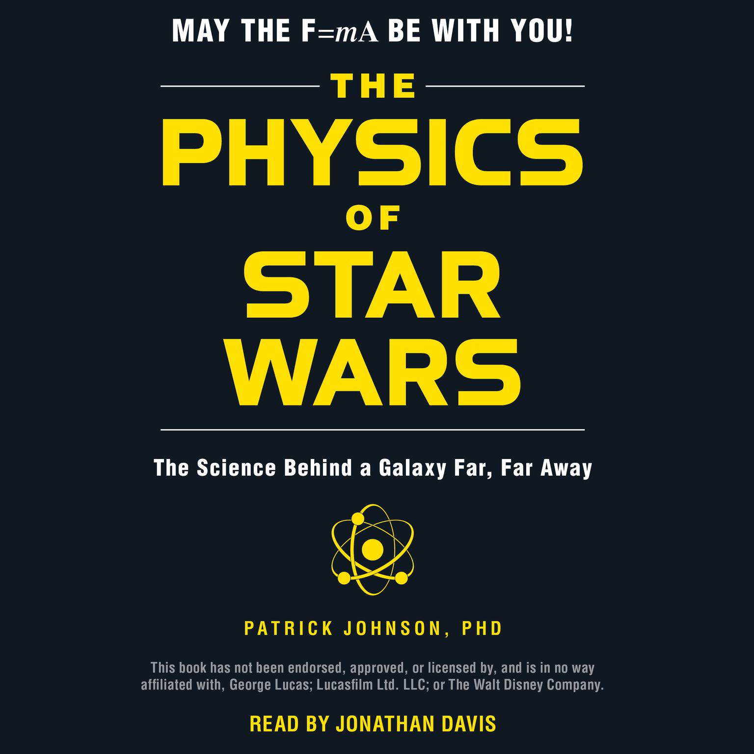 Printable The Physics of Star Wars: The Science Behind a Galaxy Far, Far Away Audiobook Cover Art