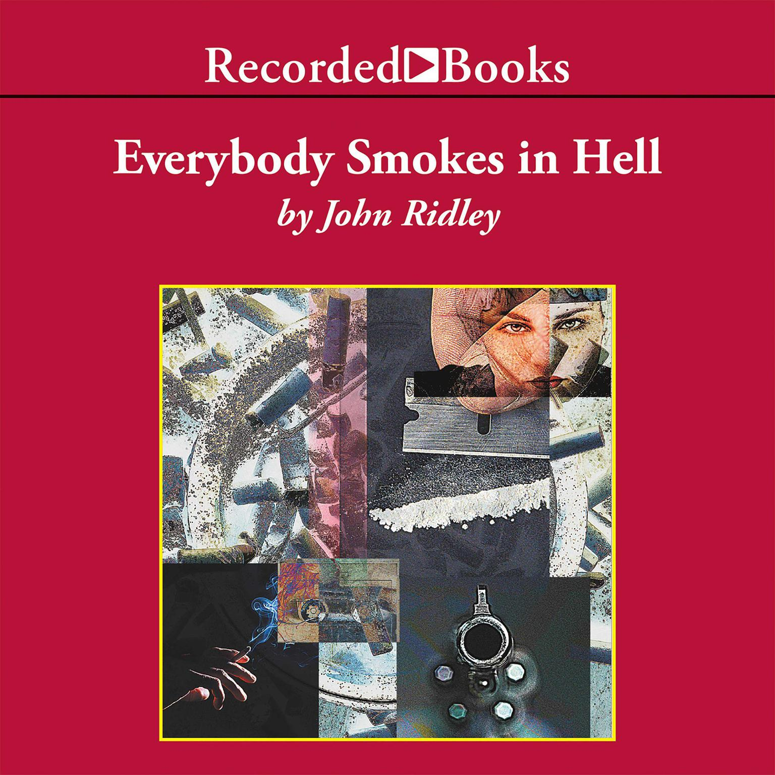 Printable Everybody Smokes in Hell Audiobook Cover Art