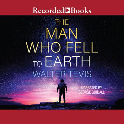 The Man Who Fell to Earth Audiobook, by Walter Tevis