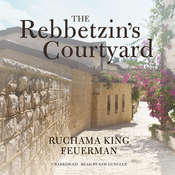 The Rebbetzin's Courtyard Audiobook, by Ruchama King Feuerman