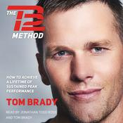 The TB12 Method Audiobook, by Tom Brady