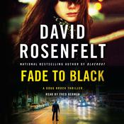 Fade to Black: A Doug Brock Thriller Audiobook, by David Rosenfelt|