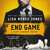 End Game: A Dirty Money Novel Audiobook, by Lisa Renee Jones