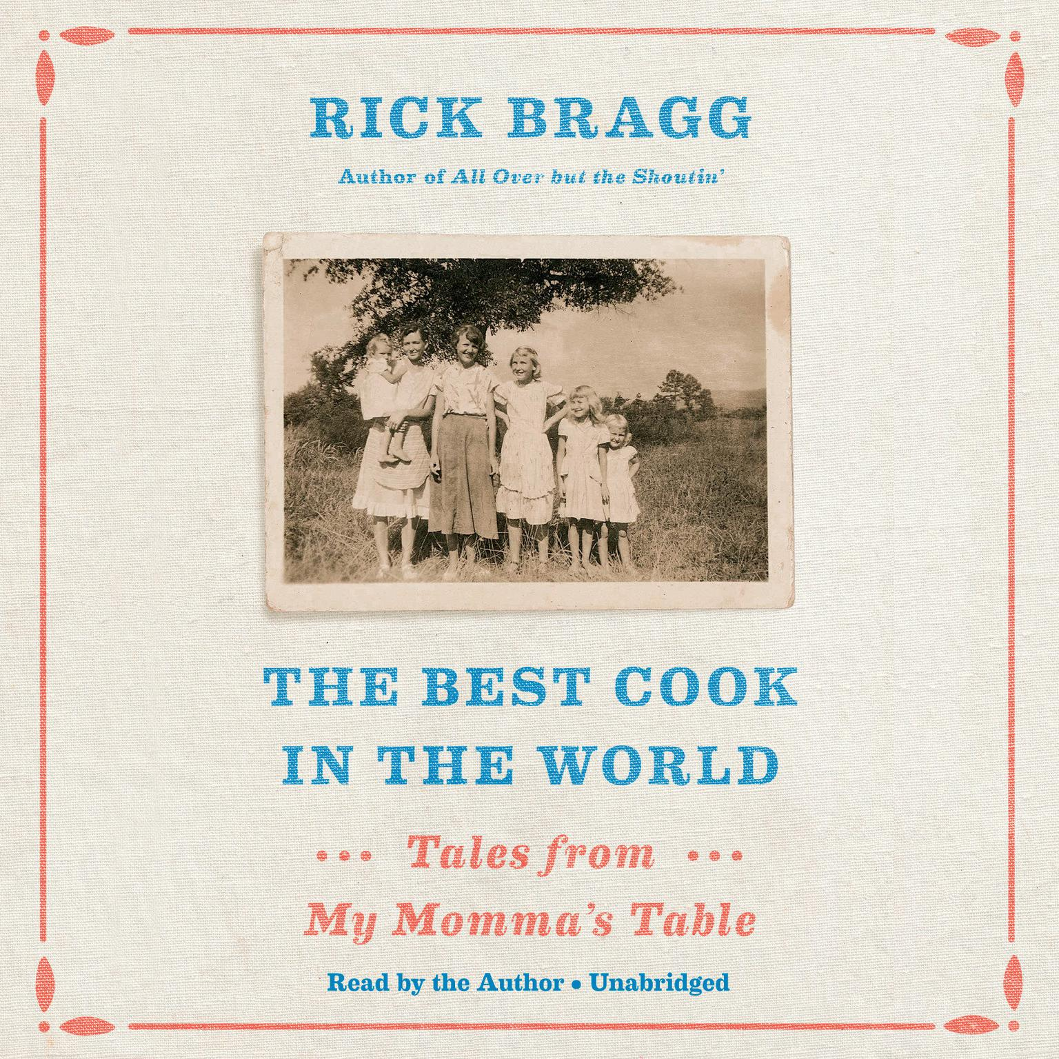 Printable The Best Cook in the World: Tales from My Momma's Table Audiobook Cover Art