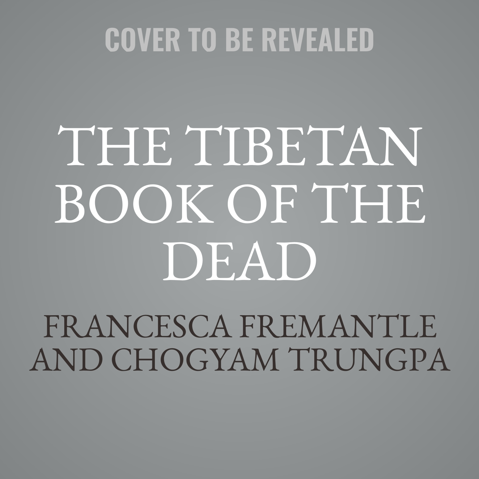 Printable The Tibetan Book of the Dead: The Great Liberation Through Hearing in the Bardo Audiobook Cover Art