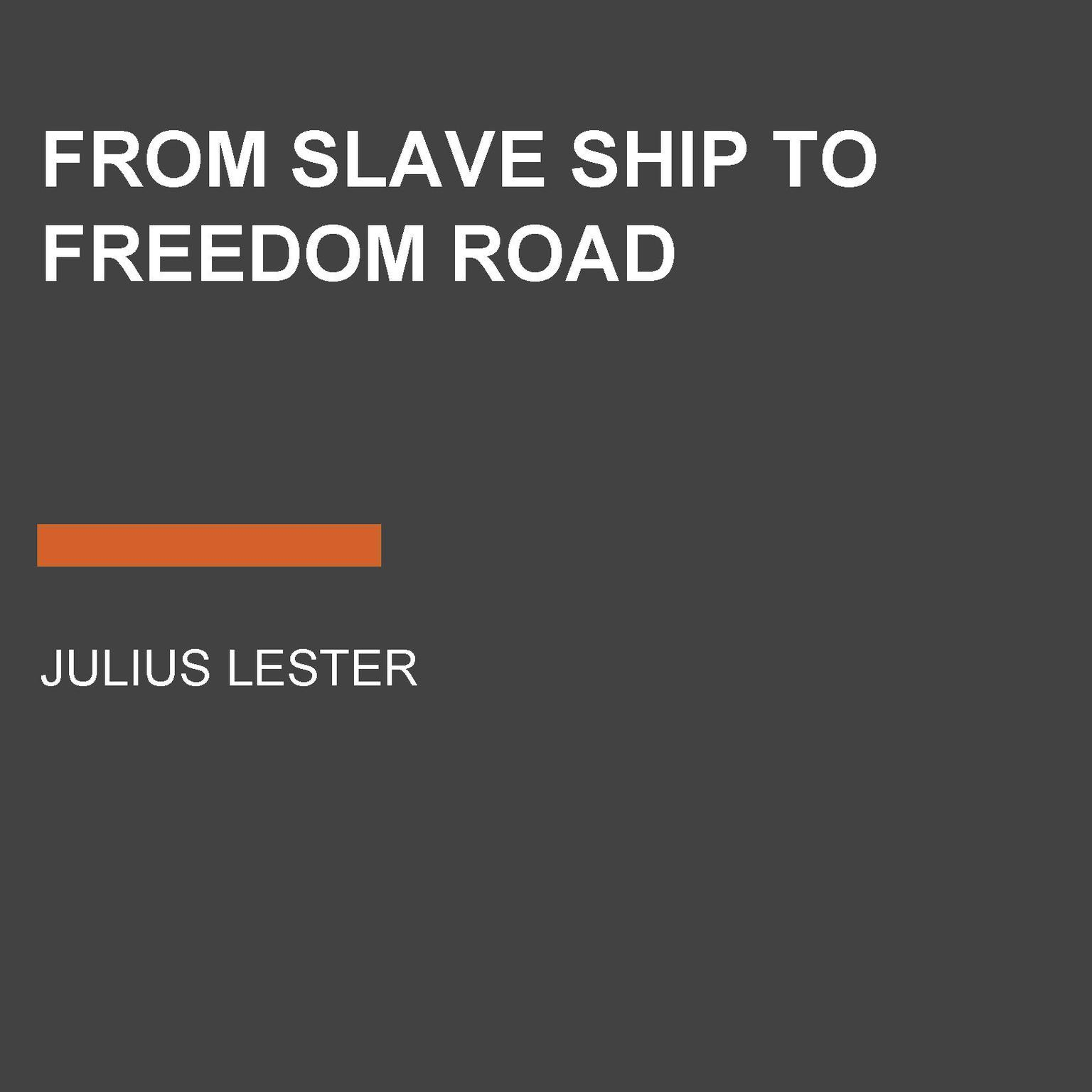Printable From Slave Ship to Freedom Road Audiobook Cover Art