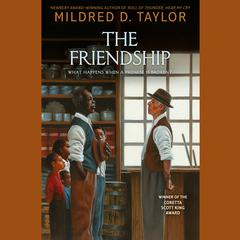 The Friendship Audiobook, by Mildred D. Taylor