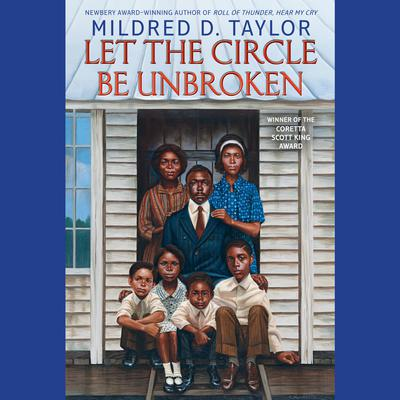 Let the Circle Be Unbroken Audiobook, by Mildred D. Taylor
