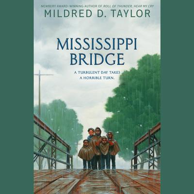 Mississippi Bridge Audiobook, by Mildred D. Taylor