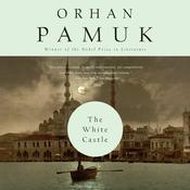 The White Castle: A Novel Audiobook, by Orhan Pamuk