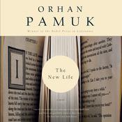 The New Life Audiobook, by Orhan Pamuk|