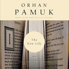The New Life Audiobook, by Orhan Pamuk