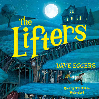 The Lifters Audiobook, by Dave Eggers