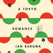 A Tokyo Romance: A Memoir Audiobook, by Ian Buruma