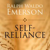Self-Reliance Audiobook, by Ralph Waldo Emerson