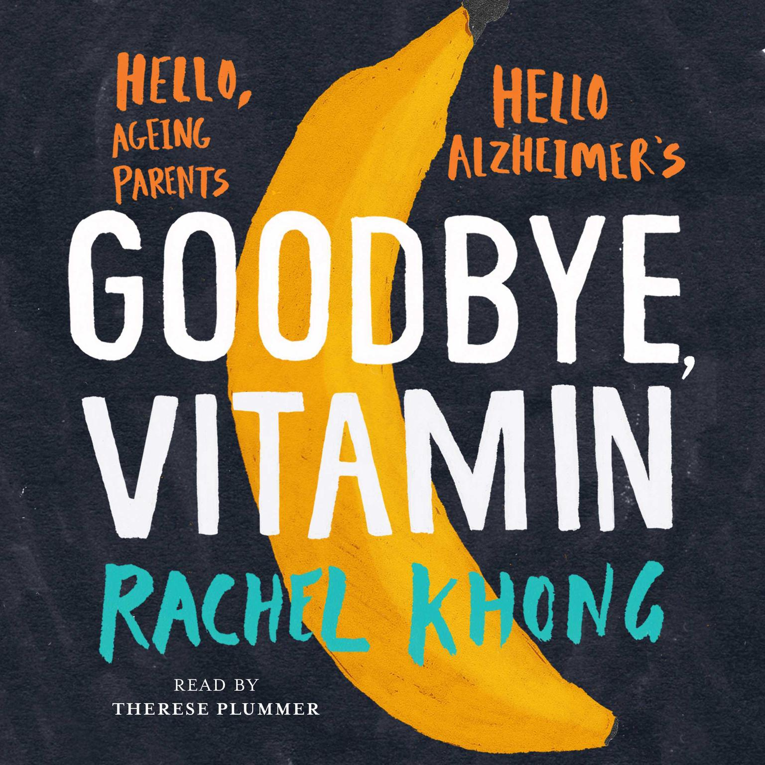 Printable Goodbye, Vitamin Audiobook Cover Art