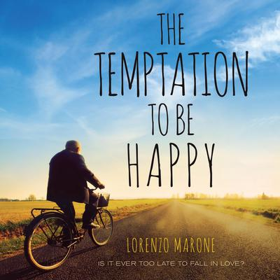 The Temptation to Be Happy Audiobook, by Lorenzo Marone