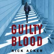 Guilty Blood Audiobook, by Rick Acker