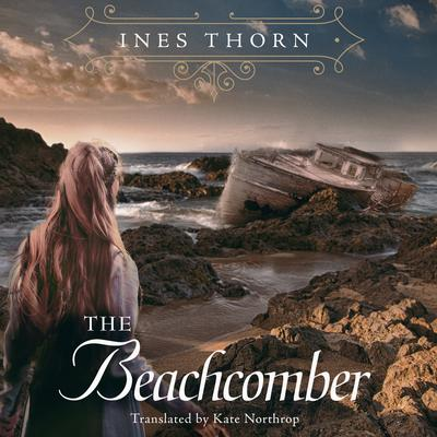 The Beachcomber Audiobook, by Ines Thorn
