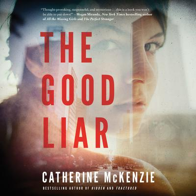 The Good Liar Audiobook, by Catherine McKenzie