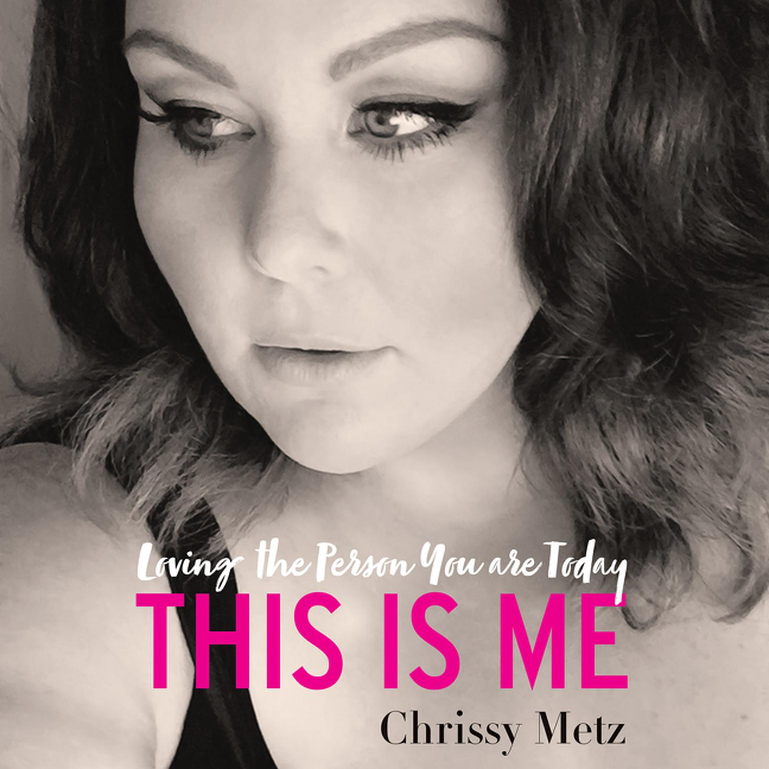 Printable This Is Me: Loving the Person You are Today Audiobook Cover Art