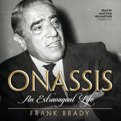 Onassis: An Extravagant Life Audiobook, by Frank Brady
