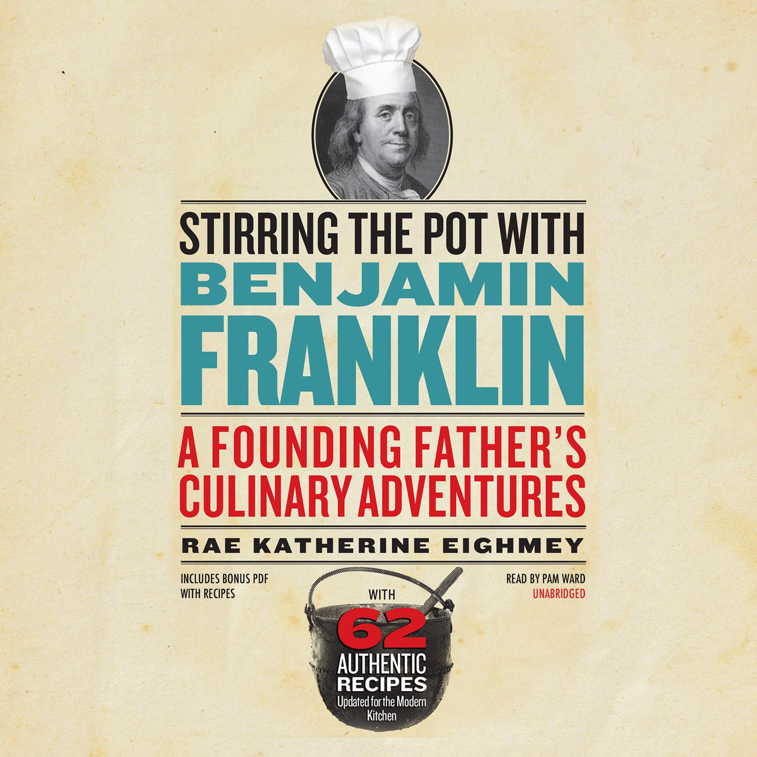 Printable Stirring the Pot with Benjamin Franklin: A Founding Father's Culinary Adventures Audiobook Cover Art