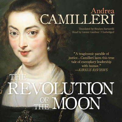 The Revolution of the Moon Audiobook, by Andrea Camilleri