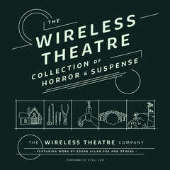 The Wireless Theatre Collection of Horror & Suspense Audiobook, by various authors