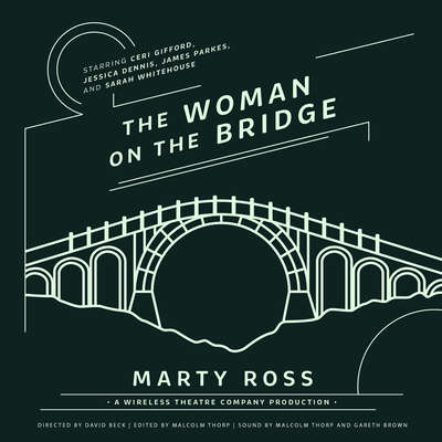 The Woman on the Bridge Audiobook, by Marty Ross
